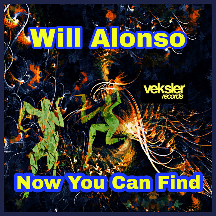WILL ALONSO - Now You Can Find (Original Mix)