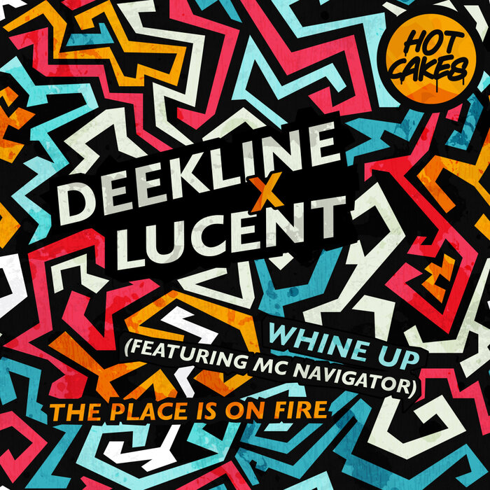 Download Deekline x Lucent - Whine Up / The Place Is On Fire (HC085) mp3