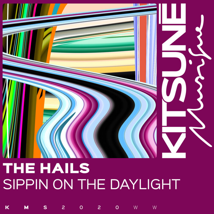 THE HAILS - Sippin On The Daylight