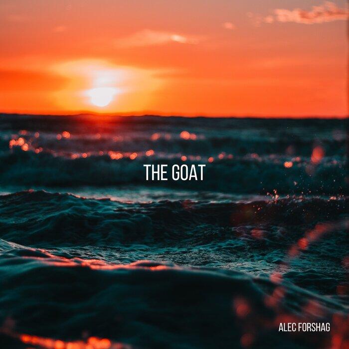 ALEC FORSHAG - The Goat