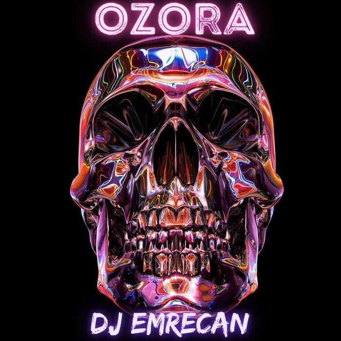 DJ EMRECAN - Ozora