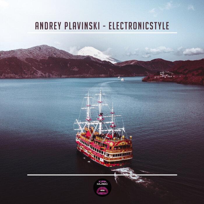 ANDREY PLAVINSKI - Electronicstyle