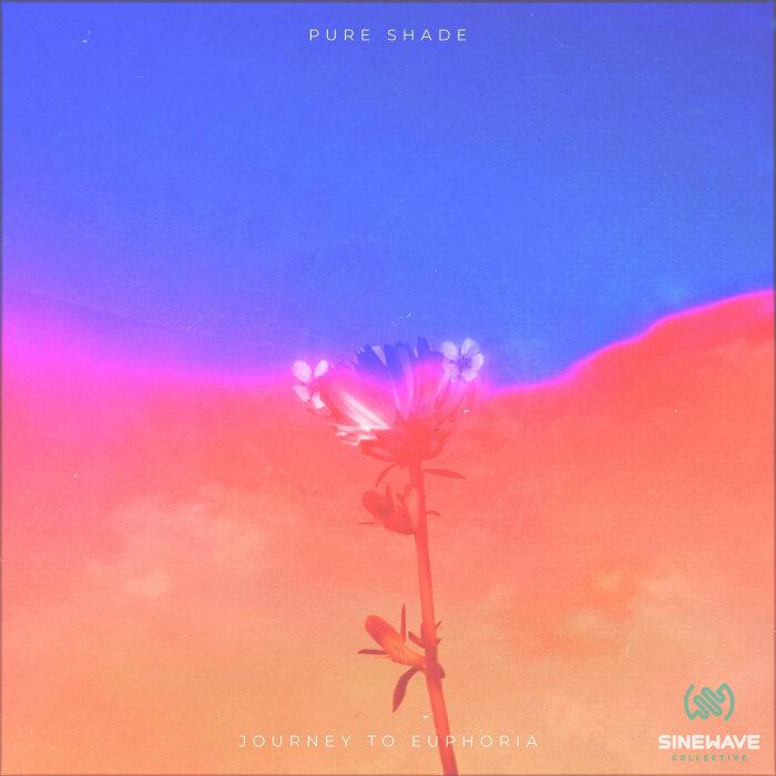 Pure Shade - Journey To Euphoria