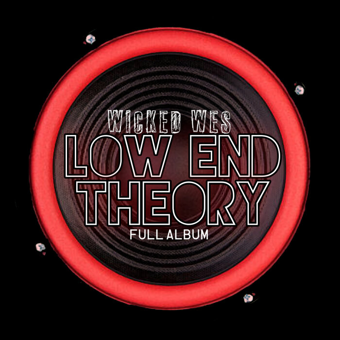 Download Wicked Wes - Low End Theory [BAR047] mp3
