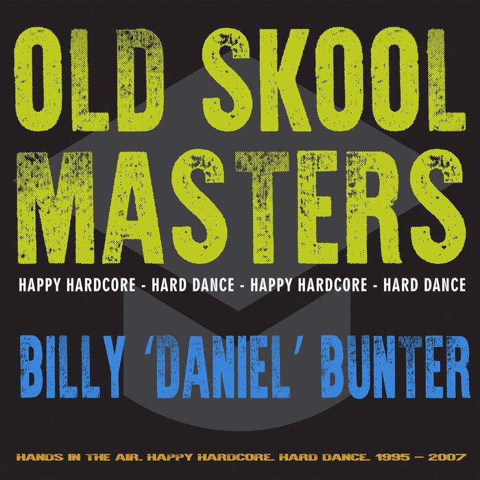 "Download VA - Old Skool Masters: Billy ""Daniel"" Bunter mp3"