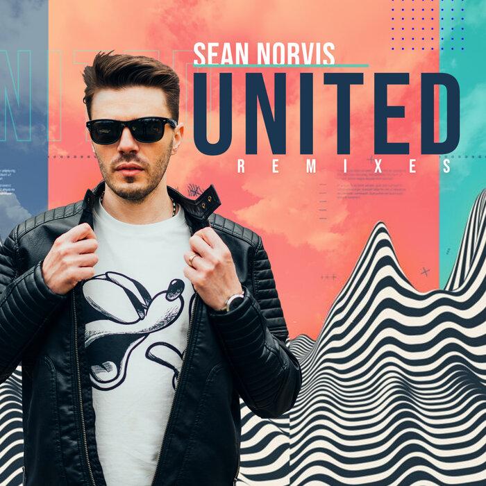 SEAN NORVIS - United (Remixes)
