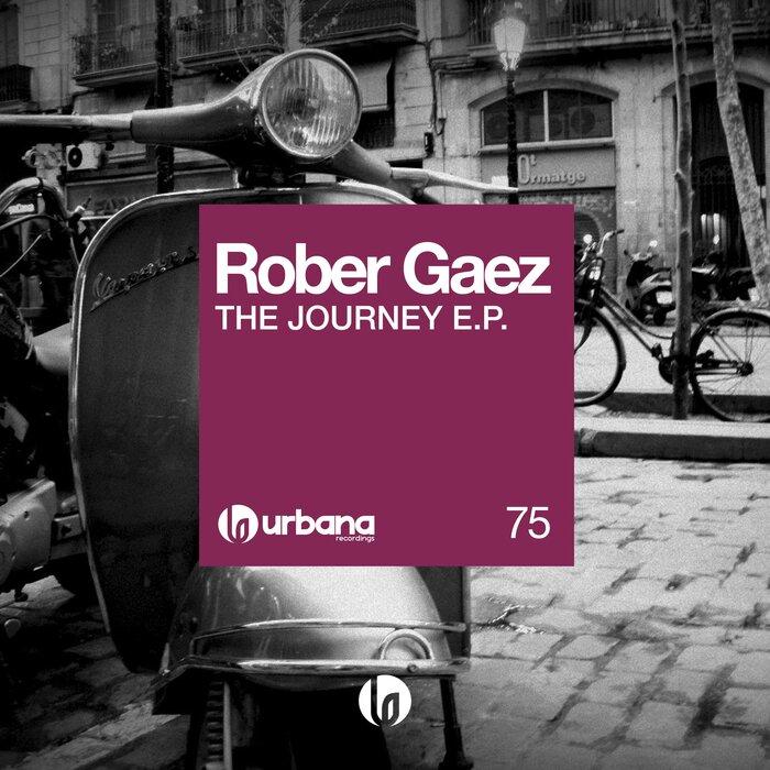 ROBER GAEZ - The Journey