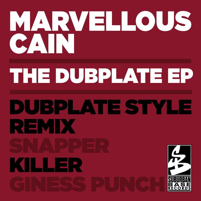 MARVELLOUS CAIN - The Dubplate EP
