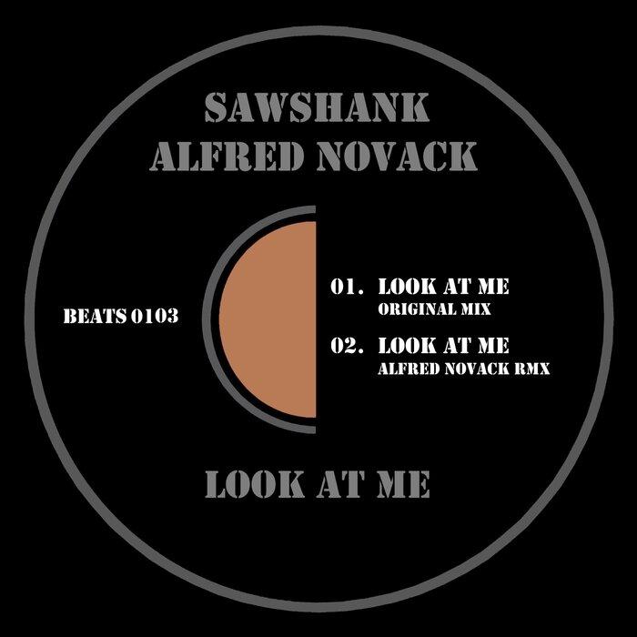 ALFRED NOVACK/SAWSHANK - Look At Me