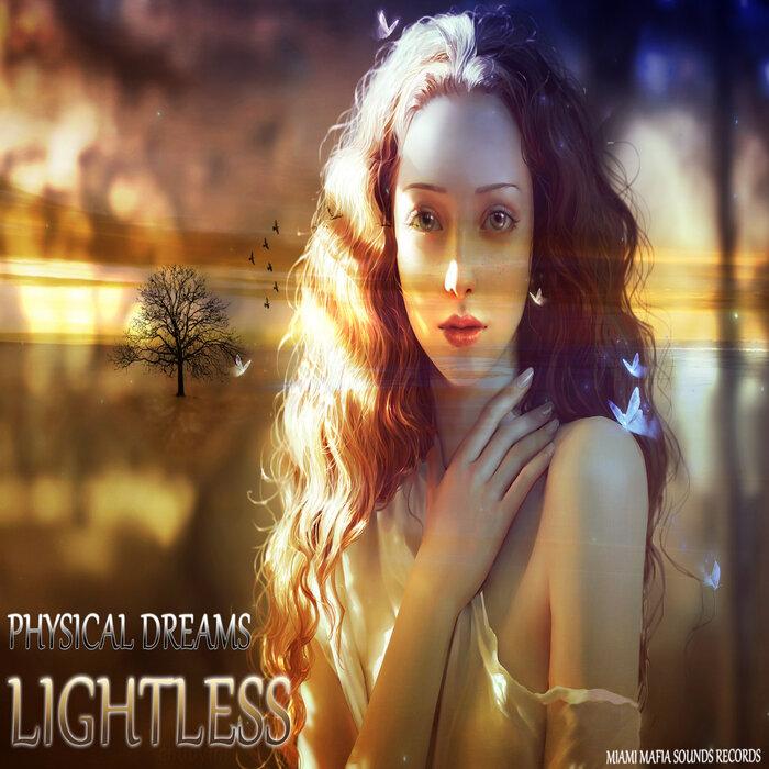PHYSICAL DREAMS - Lightless
