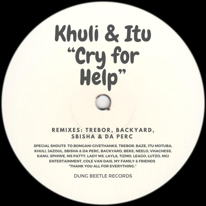 KHULI/ITU - Cry For Help (Remixes)