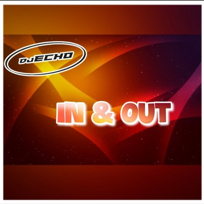 DJ ECHO - In & Out