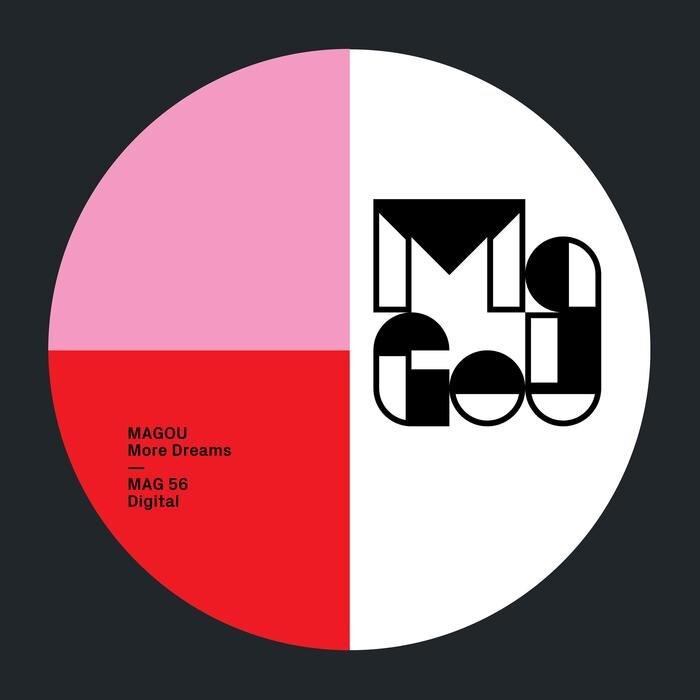 MAGOU - More Dreams