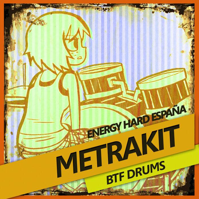 [EHE196] Metrakit - BTF Drums CS5093716-02A-BIG