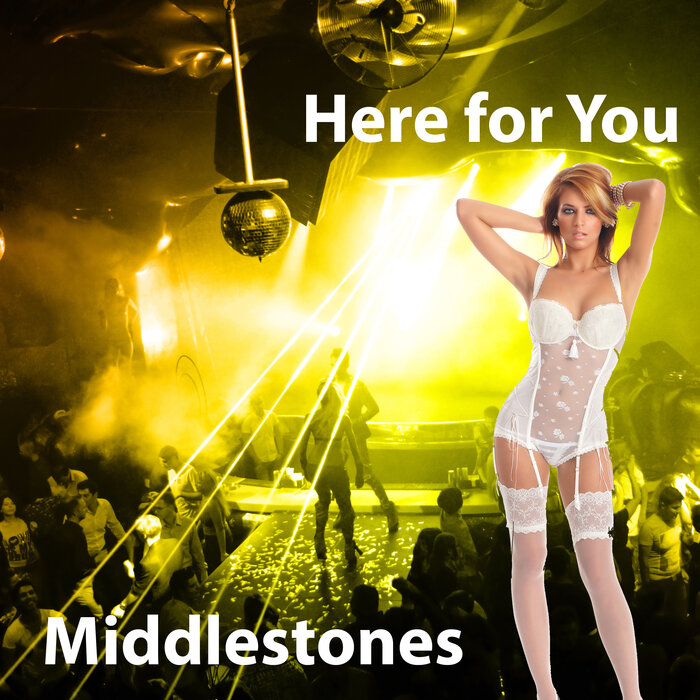 MIDDLESTONES - Here For You