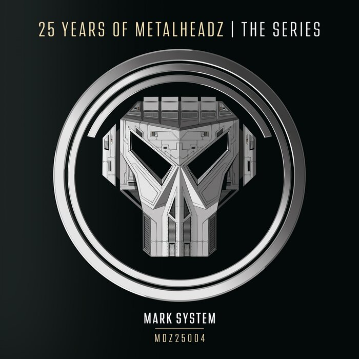 Mark System - 25 Years of Metalheadz - Part 4