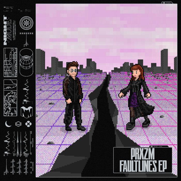 PRXZM - Faultlines EP