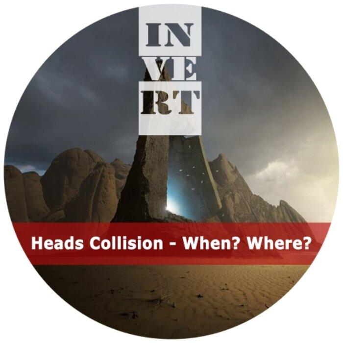 HEADS COLLISION - When? Where?