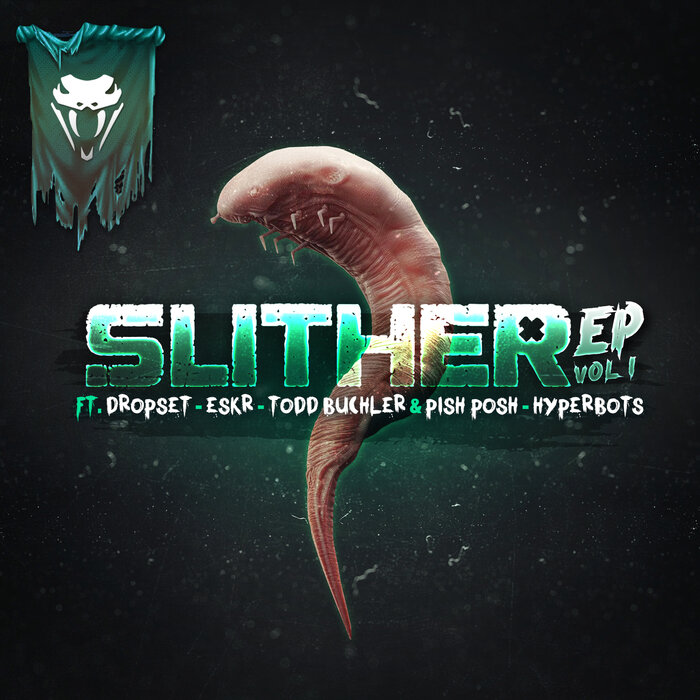 VARIOUS - Slither EP Vol 1