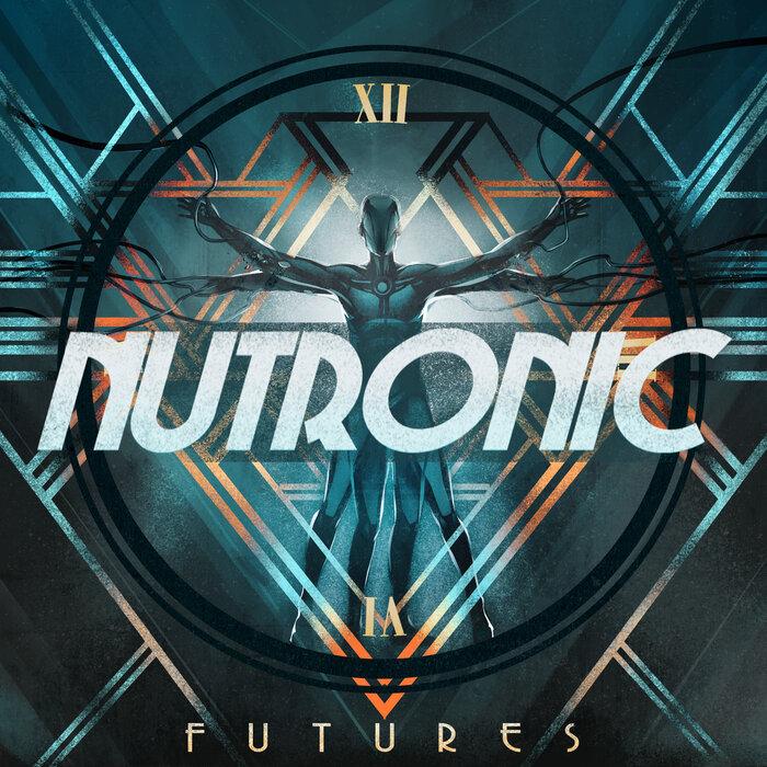 Download NUTRONIC - Futures (Album) [FXT835] mp3