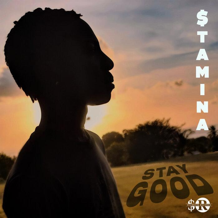 $TAMINA - Stay Good
