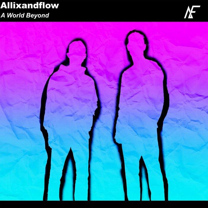ALLIXANDFLOW - A World Beyond