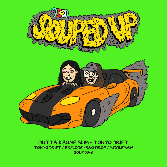Download Dutta & Bone Slim - Tokyo Drift (SOUP0040) mp3