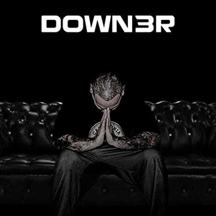 DL DOWN3R - Down3r (Explicit)