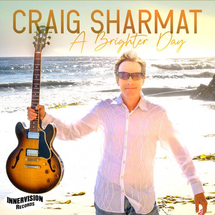 CRAIG SHARMAT - A Brighter Day