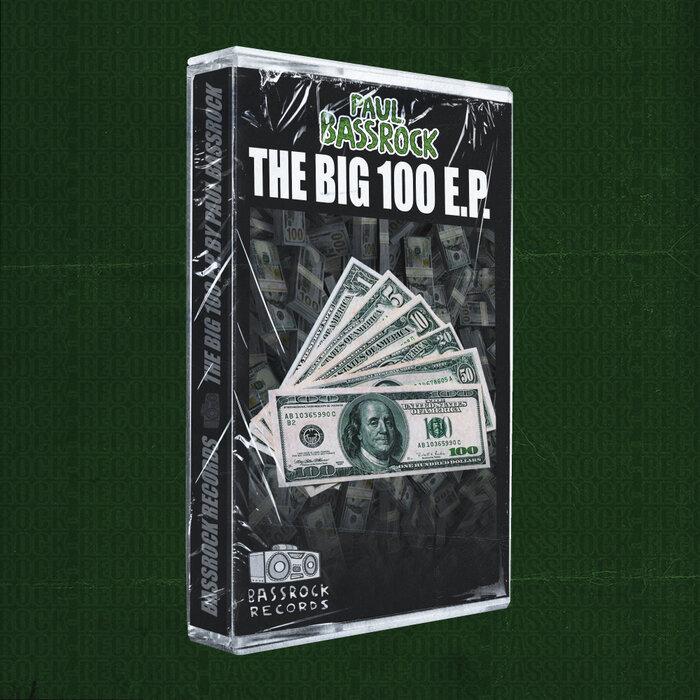 Download Paul Bassrock - The Big 100 E.P mp3