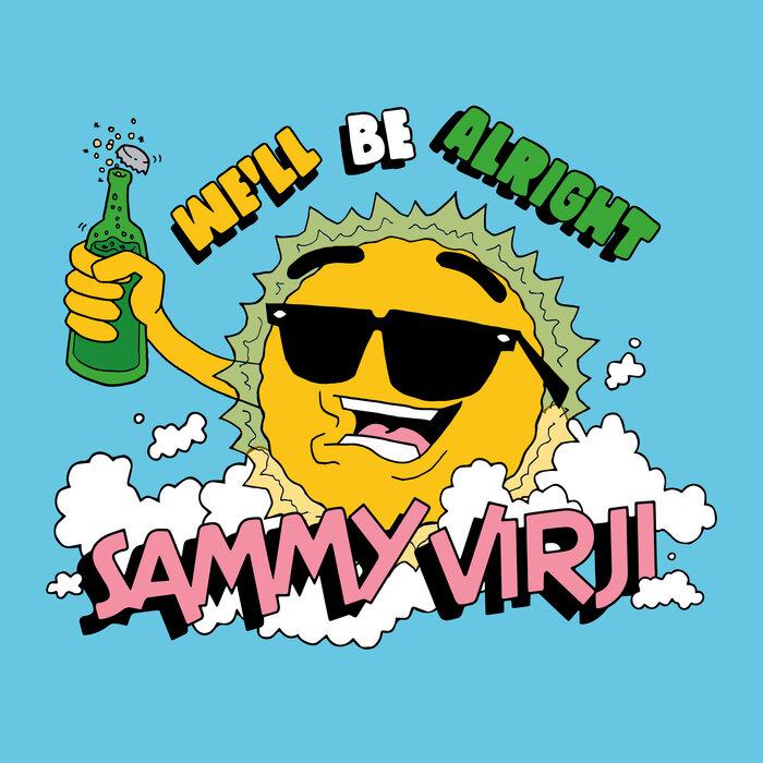 Download Sammy Virji - We'll Be Alright EP mp3