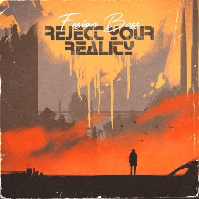 Download Fusion Bass - Reject Your Reality (LDR2196) mp3