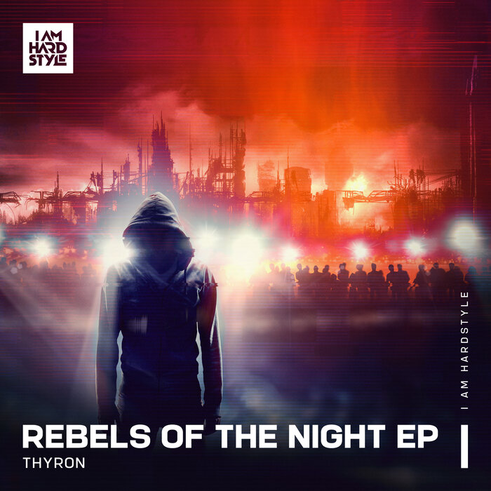 Download Thyron - Rebels Of The Night EP [IAH043D] mp3