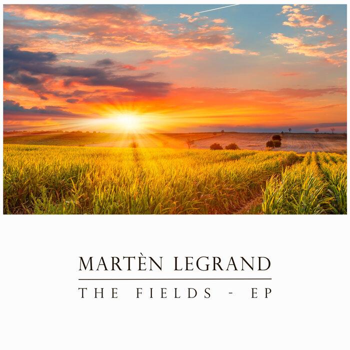 MART?N LEGRAND - The Fields