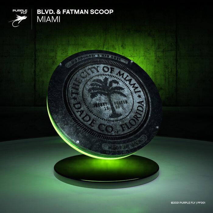 BLVD/FATMAN SCOOP - Miami (Explicit)