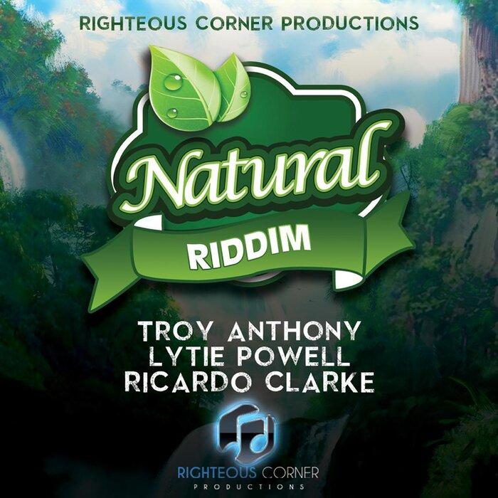 LYTIE POWELL/RICARDO CLARKE/TROY ANTHONY - Natural Riddim