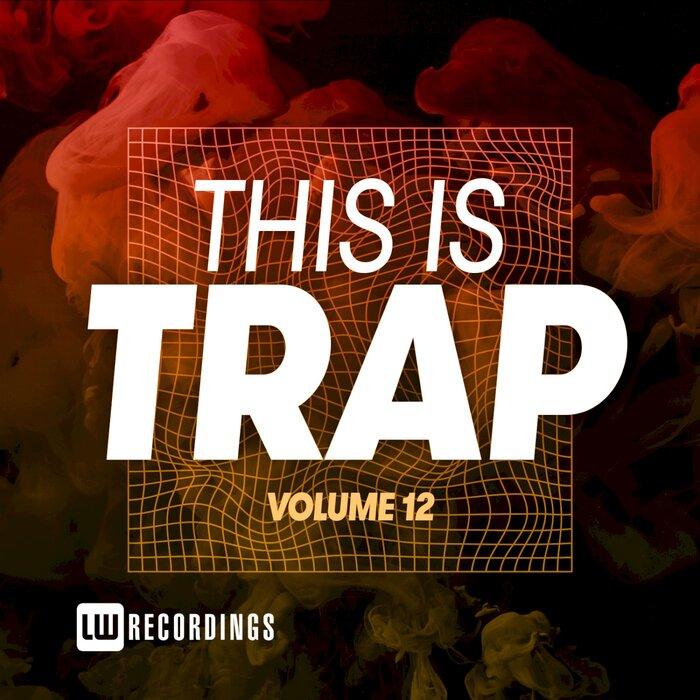 Download VA - This Is Trap, Vol. 12 [LWTITRAP12] mp3