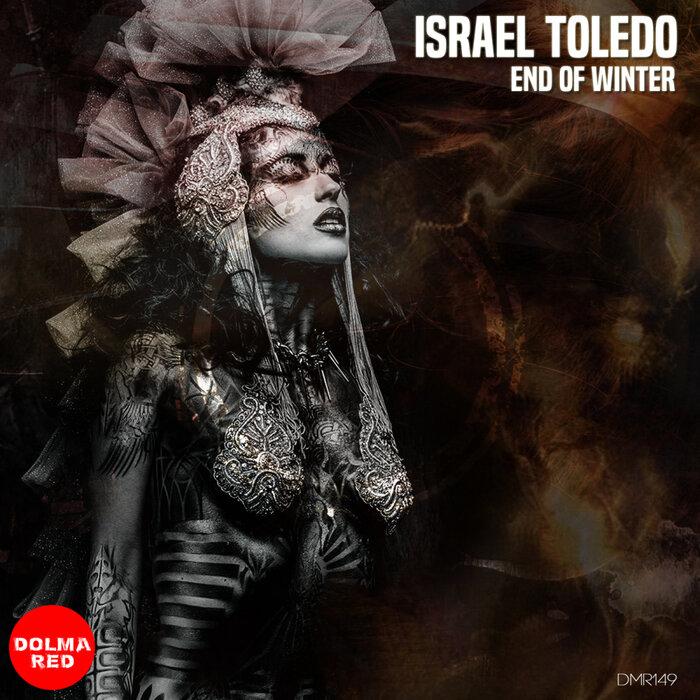 ISRAEL TOLEDO - End Of Winter EP
