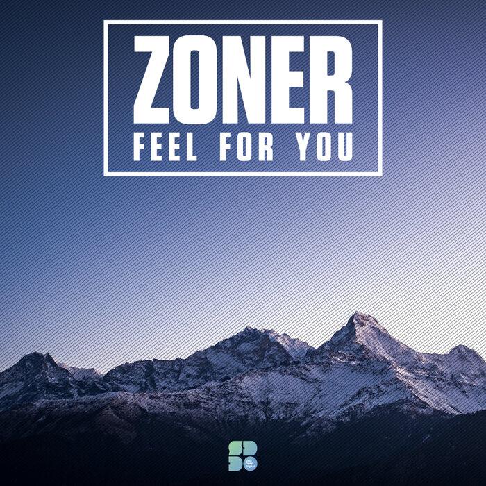 ZONER - Feel For You