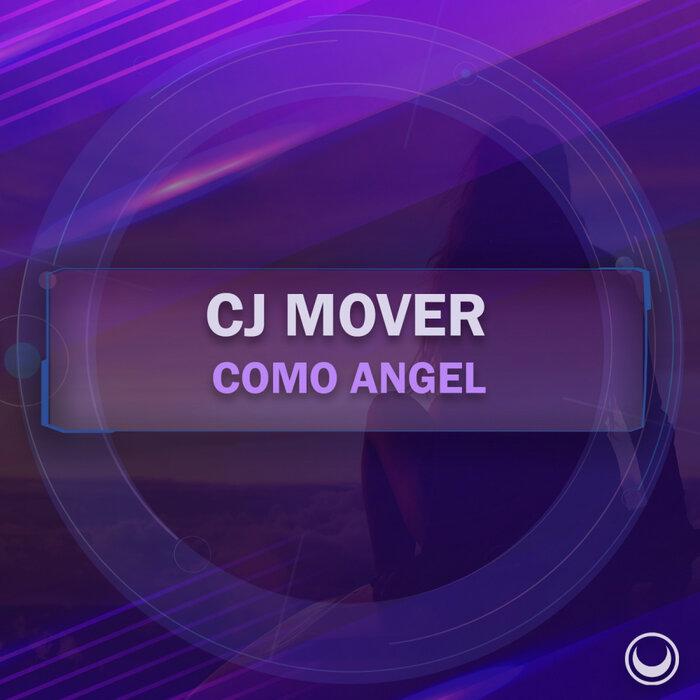 CJ MOVER - Como Angel