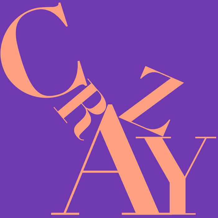 KEVIN MCKAY/MAX STYLER/BRUX - Crazy