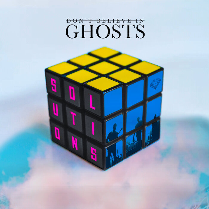 DON'T BELIEVE IN GHOSTS - Solutions