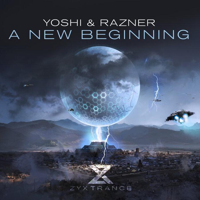 YOSHI & RAZNER - A New Beginning