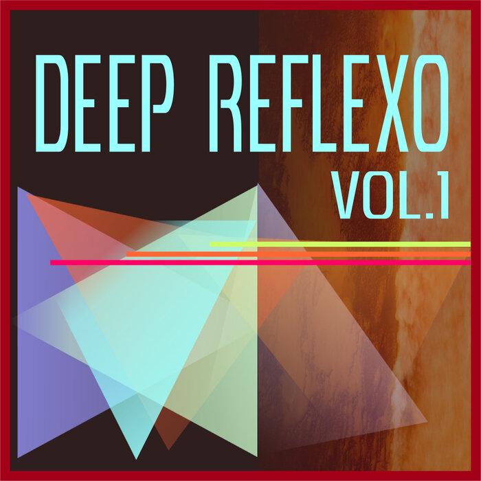 VARIOUS - Deep Reflexo Vol 1