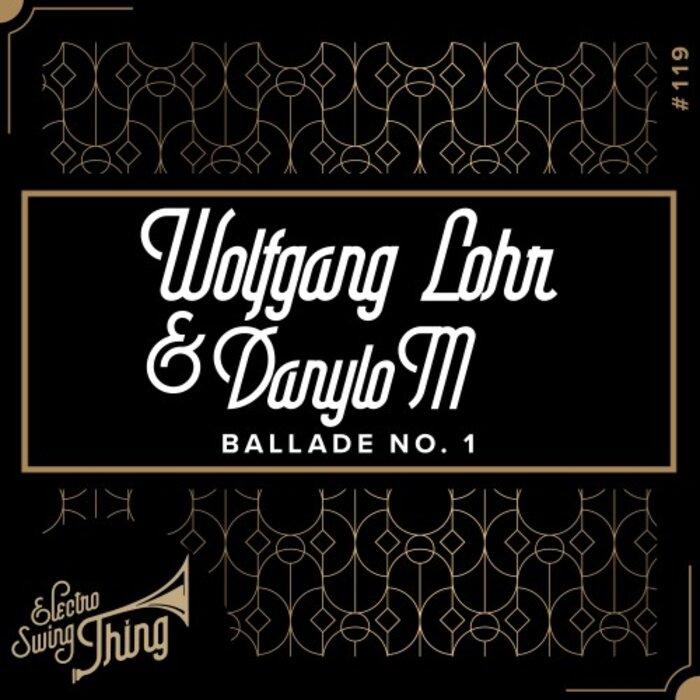 WOLFGANG LOHR/DANYLOM - Ballade No 1