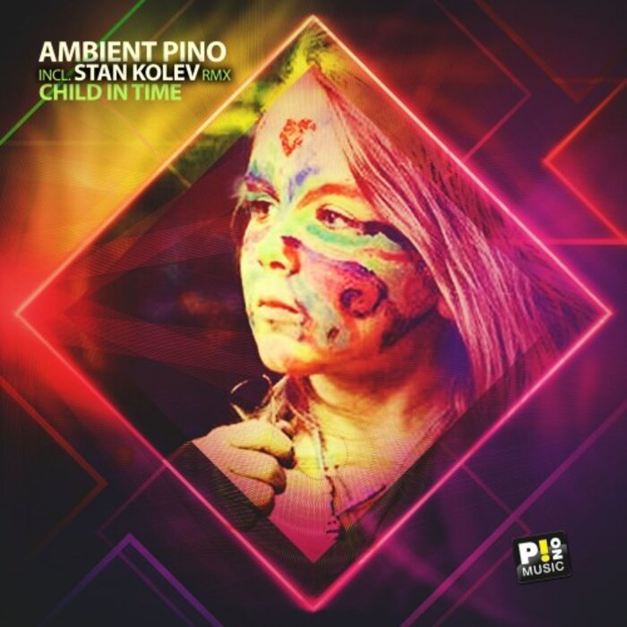 AMBIENT PINO - Child In Time