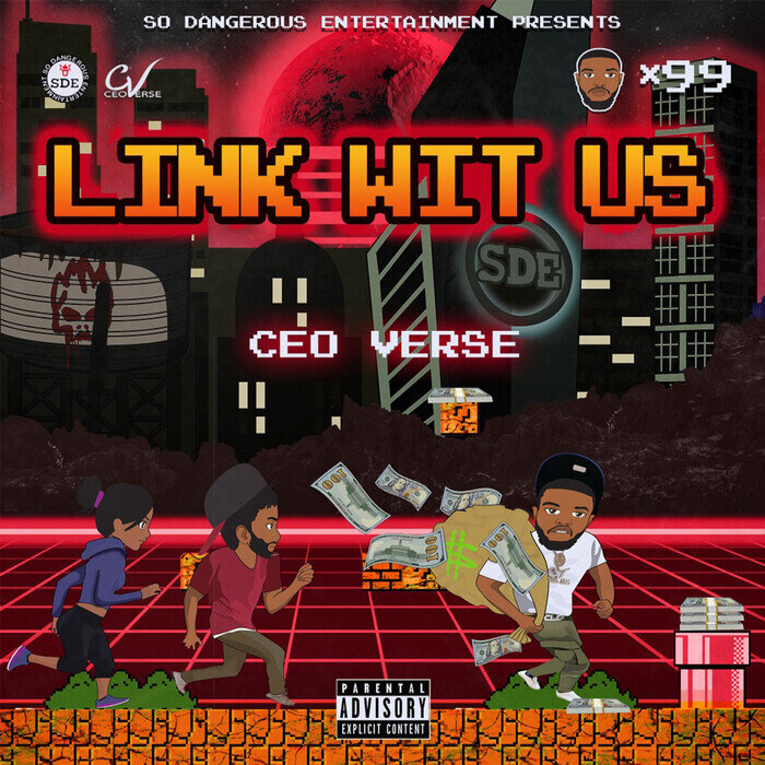CEO VERSE - Link Wit Us (Explicit)