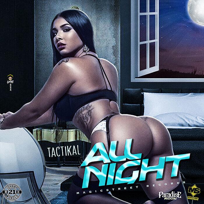 TACTIKAL - All Night