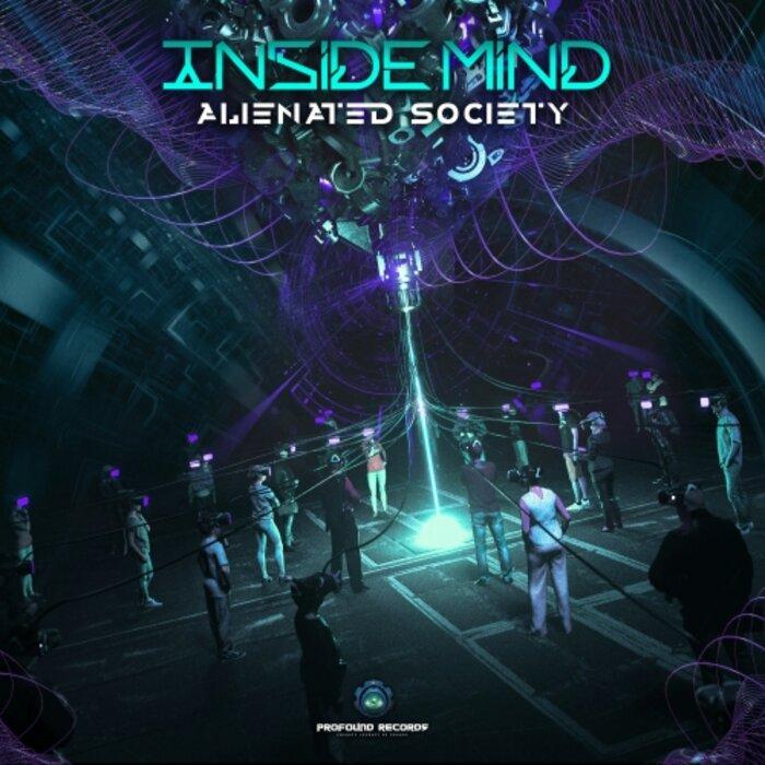 INSIDE MIND - Alienated Society (Original Mix)