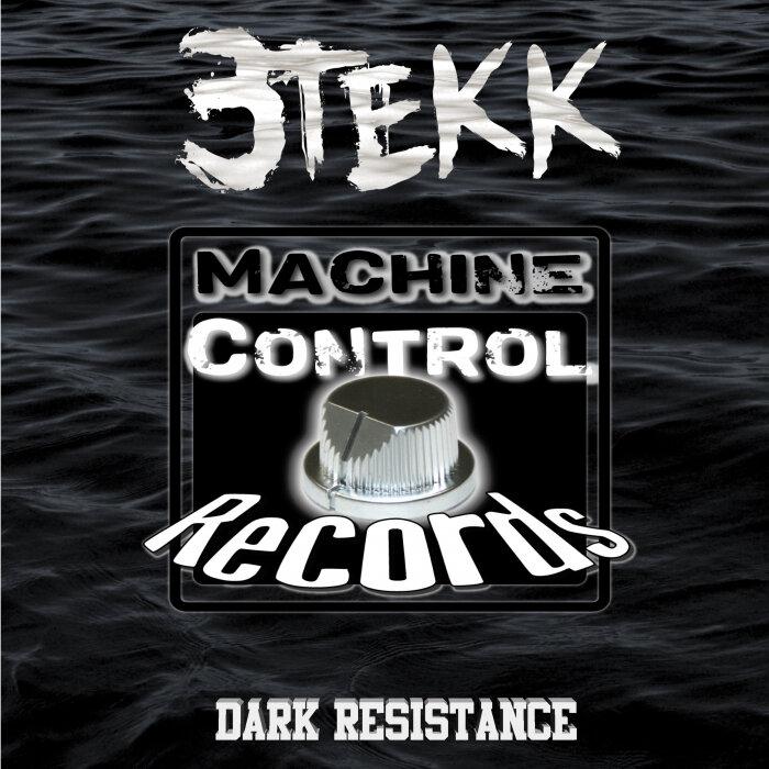 3TEKK - Dark Resistance